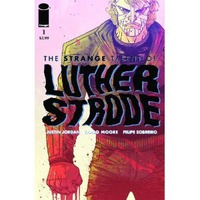 The Strange Talent of Luther Strode #1