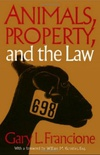 Animals, Property and the Law