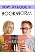How to Hook a Bookworm