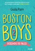 Boston Boys 2 - Descendo do Palco