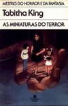 As Miniaturas do Terror