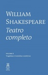 Shakespeare - Teatro completo (Vol. 1)