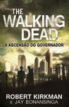 The Walking Dead: A Ascensão do Governador