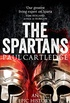 The Spartans: An Epic History (English Edition)