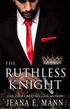 The Ruthless Knight