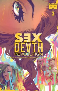 Sex Death Revolution #3