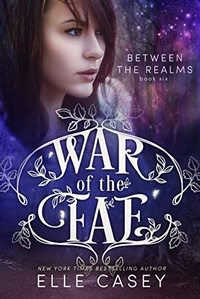 Between the Realms (War of the Fae Book 6) (English Edition)