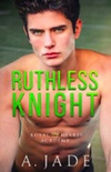 Ruthless Knight