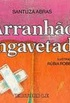 Arranh�o Engavetado