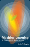 The Machine Learning: A Probabilistic Perspective