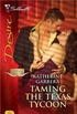Taming the Texas Tycoon (Texas Cattlemans Club: Maverick County Millionaires Book 1) (English Edition)