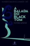 A Balada do Black Tom
