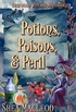 Potions, Poisons, and Peril: A Witchy Paranormal Cozy Mystery