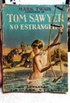 AVENTURAS DE TOM SAWYER NO ESTRANGEIRO