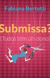 Submissa?