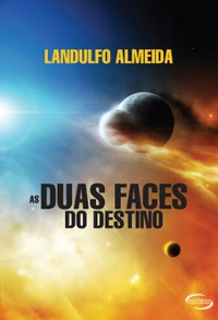 As Duas Faces do Destino