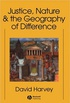 Justice, Nature, and the Geography of Difference