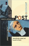 Who is afraid of postmodernism?