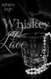 Whiskey and Lace