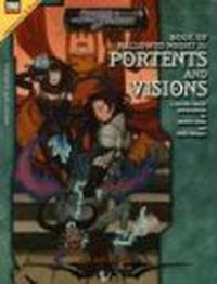 Portents And Visions: Book Of Hallowed Might II