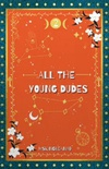 All the Young Dudes: Years 5-7
