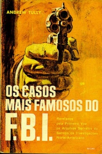 Os dez casos mais famosos do FBI