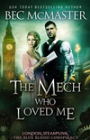 The Mech Who Loved Me