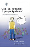 Can I Tell You About Asperger Syndrome?