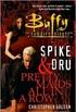 Buffy: Spike and Dru: Pretty Maids All in a Row