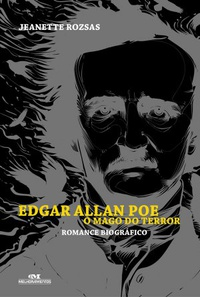 Edgar Allan Poe: O Mago do Terror