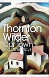 Our Town and Other Plays