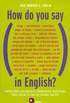 How do you say (...) in English?