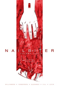 Nailbiter, Volume One: There Will Be Blood