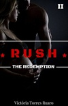 RUSH - The Redemption