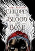 Children of Blood and Bone - Preview Excerpt
