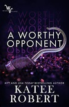 A Worthy Opponent (Wicked Villains Book 3) (English Edition)
