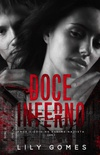 Doce Inferno