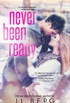 Never Been Ready (Ready #2)
