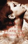 In the Days of Death and Chocolate