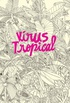 Vírus tropical