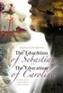 The Education of Sebastian & The Education of Caroline
