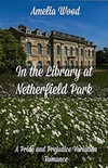 In the Library at Netherfield Park