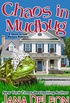 Chaos in Mudbug (Ghost-in-Law Mystery/Romance Book 6) (English Edition)
