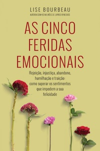 As Cinco Feridas Emocionais