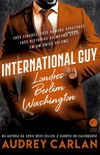 International Guy: Londres, Berlim, Washington