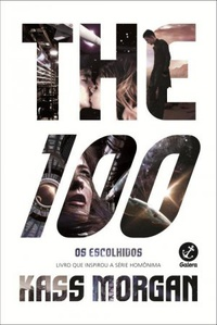 The 100: Os Escolhidos