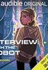Interview with the Robot