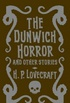 The Dunwich Horror And Other Stories - Clothbound Edition