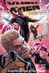 Uncanny X-Men: Superior, Vol. 1: Survival of the Fittest