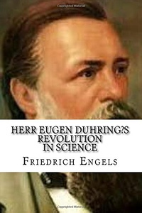 Herr Eugen Duhring?s Revolution in Science